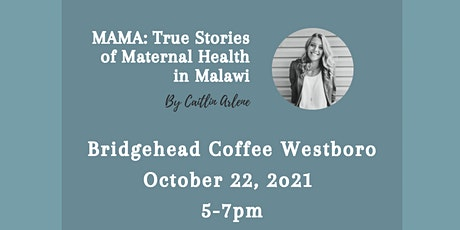 Book Launch and Signing: MAMA True Stories of Maternal Health in Malawi tickets