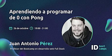 Aprendiendo a programar de 0 con Pong entradas