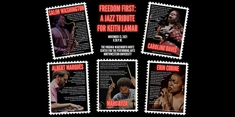 Freedom First: A Jazz Tribute & Benefit for Justice for Keith LaMar tickets