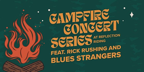 Campfire Concert Series - Rick Rushing & the Blues Strangers tickets