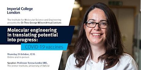 IMSE Annual Lecture: Translating potential into progress – COVID-19 Vaccine tickets