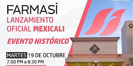 Lanzamiento Farmasi Mexicali boletos