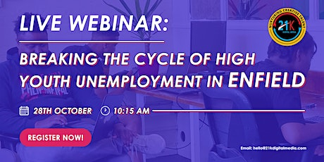 Breaking the cycle of high Youth unemployment in Enfield tickets