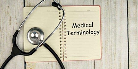 Medical Terminology Roots, Prefixes and Suffixes for Interpreters Tickets