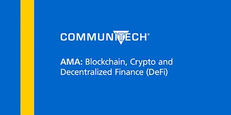 AMA: Blockchain, Crypto and Decentralized Finance (DeFi) tickets