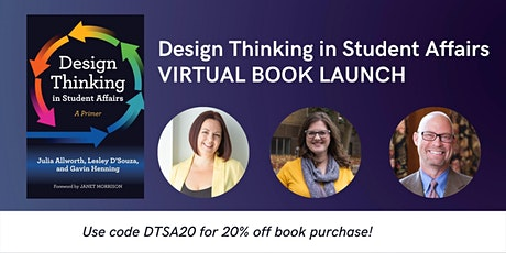 Design Thinking in Student Affairs Book Launch tickets