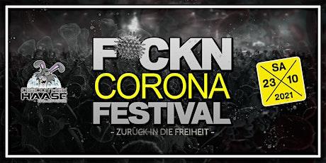 F*CKN CORONA FESTIVAL ! BIG Opening Vol.2 ! Deichbrand Special ! Tickets