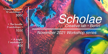Scholae, November 2021 Workshop series tickets