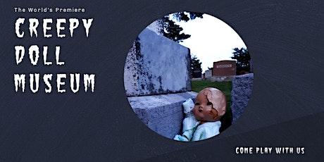 Creepy Doll Museum tickets