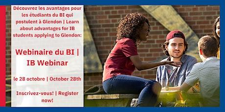 Advantages for IB students at Glendon  | Les avantages pour les élèves BI tickets