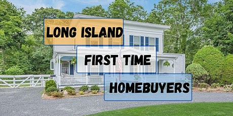 Long Island First Time Home Buyer Seminar tickets