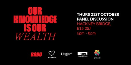 Our Knowledge is Our Wealth - Hackney Bridge Panel Discussion tickets