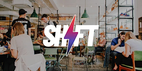 SHIFT; Entrepreneurial Happy Hour tickets