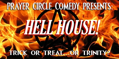 Prayer Circle presents: Hell House, feat. Midnight Society tickets