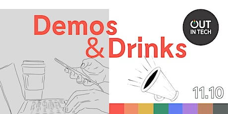 Out in Tech | Demos & Drinks: Show (Off) and Tell Edition tickets