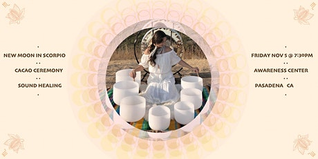 New Moon in Scorpio Cacao Ceremony and Sound Healing Journey tickets