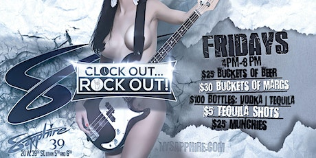 Clock out Rock Out Happy Hour 4-8pm Midtown NYC! tickets