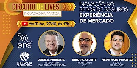11º Encontro Inovação no Setor de Seguros - Experiência de Mercado ingressos
