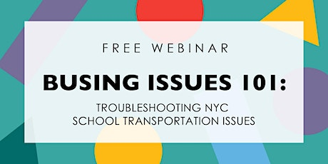 Busing  Issues 101: Troubleshooting NYC School Transportation Issues tickets