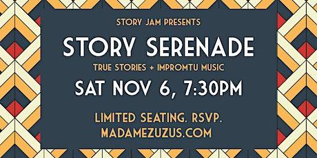 Story Serenade! True Stories + Impromptu Music tickets