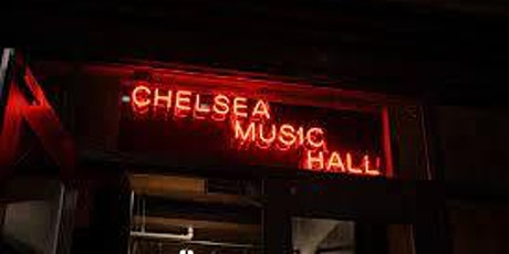CHELSEA MUSIC HALL - NYC! SATURDAY, October 23rd tickets