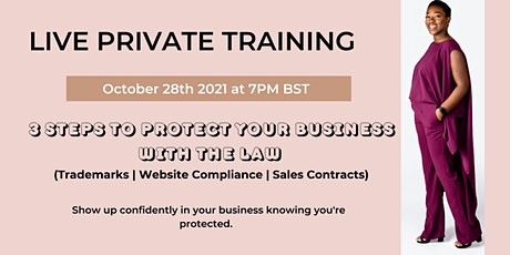 3 Steps to Protect Your Business with the Law tickets