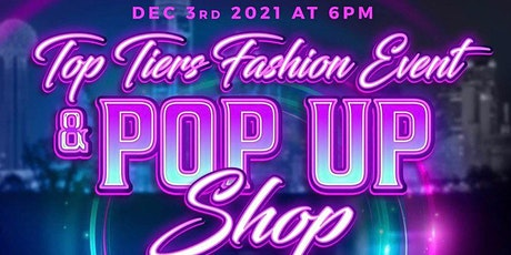 Top Tiers Fashion Event and Pop up Shop tickets