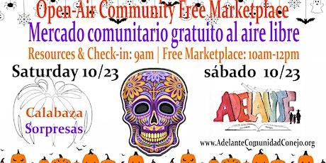Mercado Comunitario Gratuito al Aire Libre /  Open Air Fresh Marketplace tickets