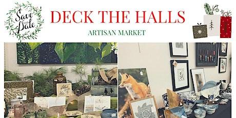 Deck the Halls Artisan Market tickets