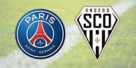 R.E.G.A.R.D.E.R/TV PSG - Angers match e.n direct live billets