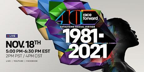 Race Forward's 40th Anniversary Virtual Gala tickets