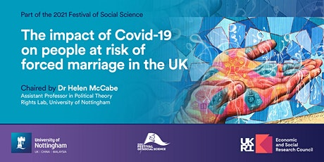 The Impact of Covid-19 on People at Risk of Forced Marriage in the UK tickets