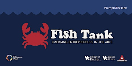 Fish Tank: Emerging Entrepreneurs in the Arts tickets