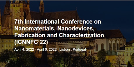7th International Conference on Nanomaterials, Nanodevices, Fabrication and tickets