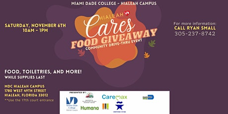 Hialeah Cares: Community Food Drive Thru Giveaway Event tickets