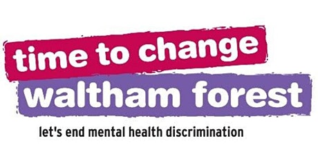 Time To Change Waltham Forest Meet Up tickets