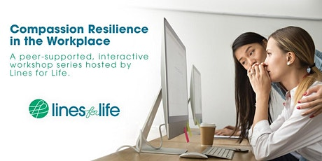 Compassion Resilience in the Workplace tickets