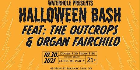 Halloween Bash feat The Outcrops & Organ Fairchild tickets