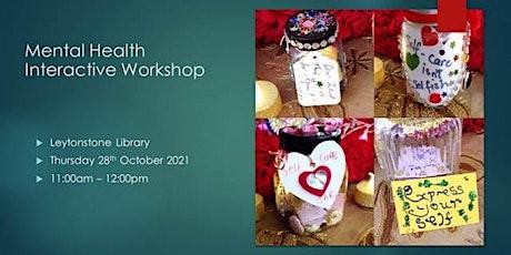 Mental Health Interactive Workshop @ Leytonstone Library tickets