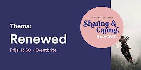 Sharing & Caring Women Empowerment Event: Renewed tickets