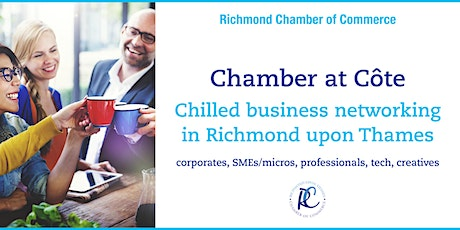 Chamber at Côte - chilled business networking in Richmond upon Thames tickets