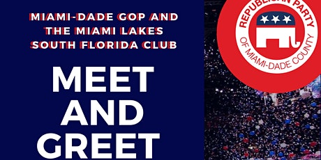 Meet and Greet with the Miami-Dade GOP tickets