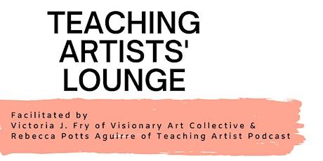 Teaching Artists' Lounge: Artist Talks tickets