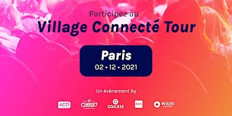 Village Connecté Tour - PARIS billets