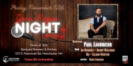 Gone Rogue - Night of Comedy featuring Paul Landwehr tickets