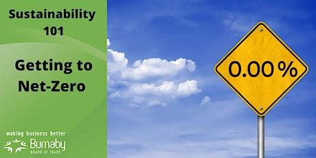 Sustainability 101: Getting to Net-Zero tickets