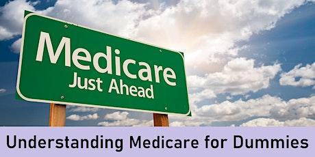 Understanding Medicare for Dummies tickets