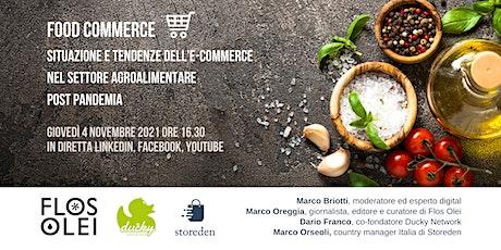 Food Commerce: l'e-commerce  agroalimentare post pandemia biglietti