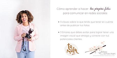 ¿Cómo aprender a hacer tus propias fotos para comunicar en redes sociales? entradas