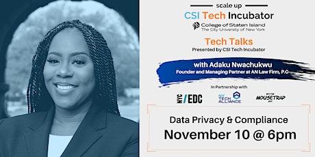 Tech Talks | Adaku Nwachukwu | Data Privacy & Compliance tickets